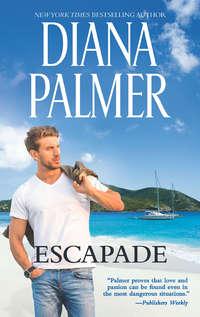 Купить книгу Escapade, автора Diana  Palmer
