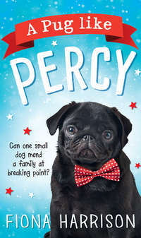 Купить книгу A Pug Like Percy: A heartwarming tale for the whole family, автора Fiona  Harrison