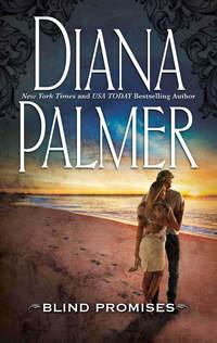 Купить книгу Blind Promises, автора Diana  Palmer