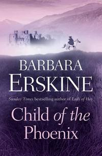 Купить книгу Child of the Phoenix, автора Barbara  Erskine