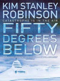 Купить книгу Fifty Degrees Below, автора