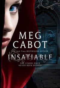 Купить книгу Insatiable, автора Meg  Cabot