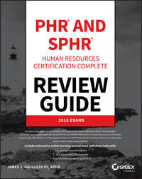 Купить книгу PHR and SPHR Professional in Human Resources Certification Complete Review Guide. 2018 Exams, автора