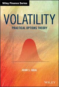 Купить книгу Volatility. Practical Options Theory, автора