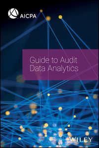 Купить книгу Guide to Audit Data Analytics, автора