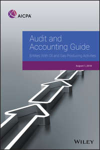 Купить книгу Audit and Accounting Guide: Entities With Oil and Gas Producing Activities, 2018, автора