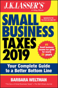 Купить книгу J.K. Lasser's Small Business Taxes 2019. Your Complete Guide to a Better Bottom Line, автора Barbara  Weltman