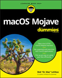 Купить книгу macOS Mojave For Dummies, автора Bob  LeVitus