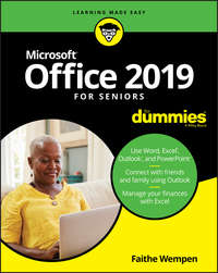 Купить книгу Office 2019 For Seniors For Dummies, автора Faithe  Wempen