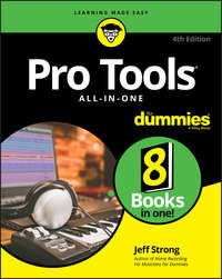 Купить книгу Pro Tools All-In-One For Dummies, автора Jeff  Strong