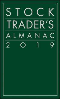 Купить книгу Stock Trader's Almanac 2019, автора