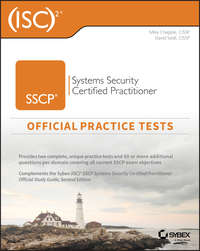 Купить книгу (ISC)2 SSCP Systems Security Certified Practitioner Official Practice Tests, автора Mike  Chapple