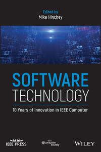 Купить книгу Software Technology. 10 Years of Innovation in IEEE Computer, автора Mike  Hinchey
