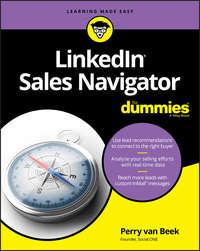Купить книгу LinkedIn Sales Navigator For Dummies, автора