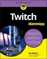 Купить книгу Twitch For Dummies, автора Tee  Morris