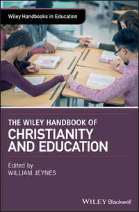 Купить книгу The Wiley Handbook of Christianity and Education, автора William  Jeynes