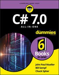 Купить книгу C# 7.0 All-in-One For Dummies, автора Bill  Sempf