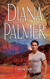 Купить книгу Hunter, автора Diana  Palmer