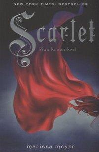 Купить книгу Kuu kroonikad 2: Scarlet, автора Мариссы Мейер