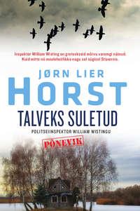 Купить книгу Talveks suletud, автора Йорна Лиера Хорста