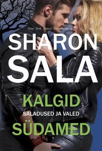 Купить книгу Kalgid südamed, автора Шарона Сала