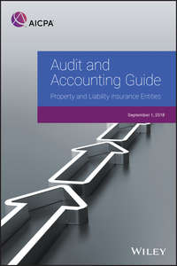 Купить книгу Audit and Accounting Guide: Property and Liability Insurance Entities 2018, автора