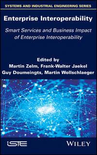 Купить книгу Enterprise Interoperability: Smart Services and Business Impact of Enterprise Interoperability, автора Guy  Doumeingts