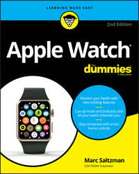 Купить книгу Apple Watch For Dummies, автора Marc  Saltzman