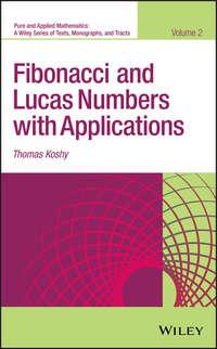 Купить книгу Fibonacci and Lucas Numbers with Applications, автора Thomas  Koshy
