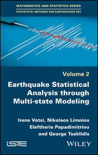 Купить книгу Earthquake Statistical Analysis through Multi-state Modeling, автора