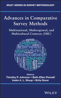 Купить книгу Advances in Comparative Survey Methods. Multinational, Multiregional, and Multicultural Contexts (3MC), автора