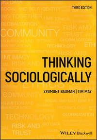 Купить книгу Thinking Sociologically, автора Zygmunt  Bauman