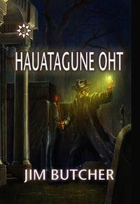 Купить книгу Hauatagune oht, автора Джима Батчера