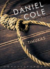 Купить книгу Timukas, автора Daniel Cole