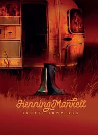 Купить книгу Rootsi kummikud, автора Henning Mankell