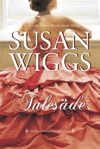 Купить книгу Tulesäde, автора Сьюзен Виггс