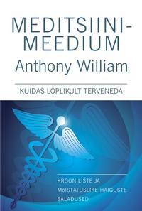 Купить книгу Meditsiinimeedium, автора Энтони Уильяма
