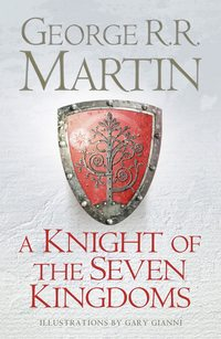 Купить книгу A Knight of the Seven Kingdoms, автора Джорджа Р. Р. Мартина