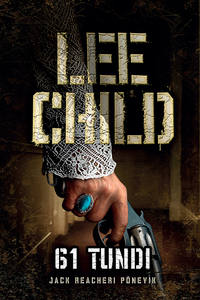 Купить книгу 61 tundi, автора Ли Чайлда